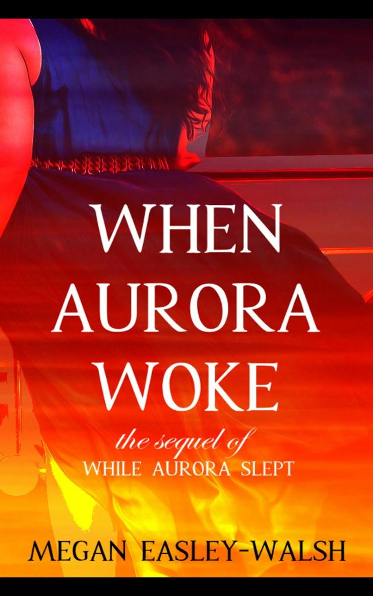 //meganeasleywalsh.com/wp-content/uploads/2020/05/When-Aurora-Woke-Sleeping-Beauty-sequel-Website.jpg